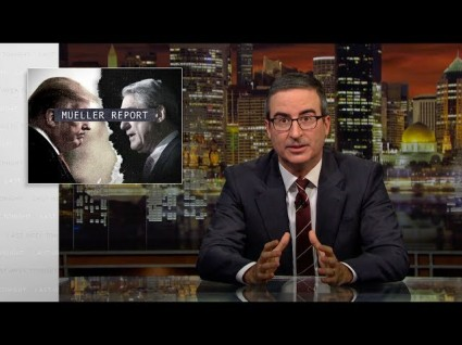 The Moment We've Been Waiting For: John Oliver On The Mueller Report