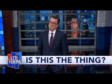 Stephen Colbert: 'There's A New Thing, And This Might Be The Thing'
