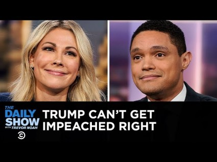 The Daily Show: Trump Can't Even Get Impeached Right!