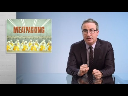 Last Week Tonight's John Oliver Takes On The American Meatpacking Industry