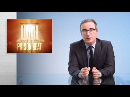 John Oliver Reminds Us That Prisons Are Literally Cooking People To Death