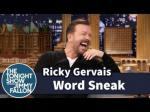 Open Thread - Word Sneak With Ricky Gervais