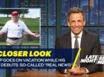 Seth Meyers Takes 'A Closer Look' At Trump's 'Working Vacation'