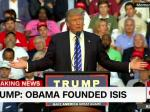 Trump: Obama Founded ISIS (Updated)