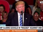 Donald Trump Claims 'Google Search Engine' Is Rigged Against Him