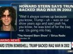 Howard Stern Confirms Donald Trump Supported Iraq War