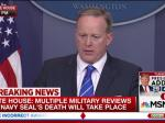 Sean Spicer On Fallen Navy Seal: After Being 'Deployed 12 Times' Knew The Risks