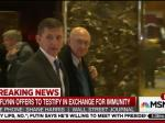 BREAKING: Flynn Seeks Immunity In Exchange For Testimony