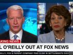 Maxine Waters: 'It Was A Sexual Harassment Enterprise At Fox News'