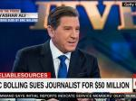 Dick Pic Sender, Eric Bolling Of Fox News, Sues Journalist For $50 Million