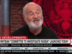 Rob Reiner Announces Committee To Investigate Russia