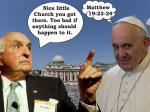 Ken Langone To Cardinal: The Pope Better Watch What He Says