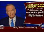 Catholics Overwhelmingly Believe Birth Control Is Morally Acceptable, Bill O'Reilly!