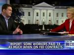 Fox Pundits Carp About Government Contractors Being Paid Prevailing Wage