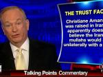 O'Reilly Paints Amanpour As Untrustworthy Because She's Iranian