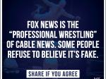 Open Thread - Fox News IS The World Wrestling Federation