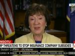 Sen. Susan Collins: Trump's Threats Have Contributed To Instability In The Insurance Market