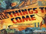 C&L's Saturday Night Sci Fi Theater:  Things To Come (1936)