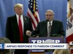 Take The Poll: Will Trump Pardon Sheriff Joe Arpaio Tonight In Arizona?