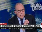 Kudlow: Trudeau Stabbed Us In The Back