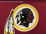 Washington Redskins Organization Announces It Will Change Team Name