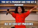 It's PardonpaloozaAt The White House!