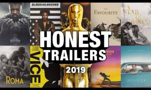 Honest Trailers For Oscar Nominees 2019