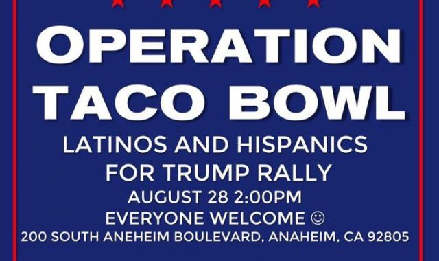 Trump Latino Outreach In Anaheim, CA: 'Operation Taco Bowl'