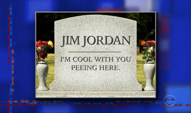 The Colbert Late Show Presents Jim Jordan's Future Tombstone