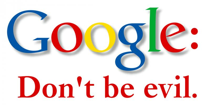 Hey, Google! Whatever Happened To 'Don't Be Evil'?