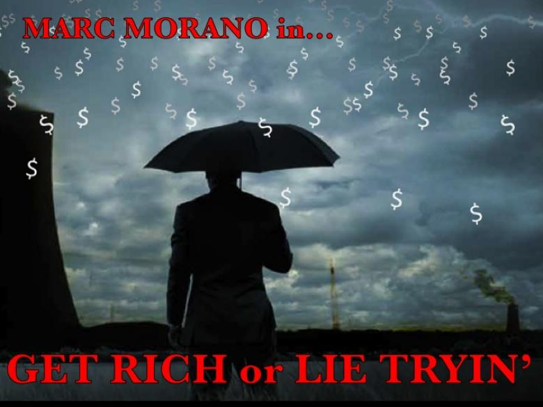 Get Rich Or Lie Tryin': Climate Hustler Marc Morano