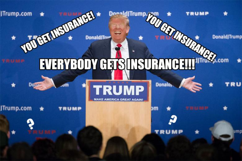 Whoops! Trump Promises 'Insurance For Everybody!'