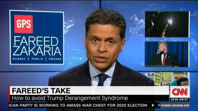 Fareed Zakaria Warns Liberals To Avoid 'Trump Derangement Syndrome'