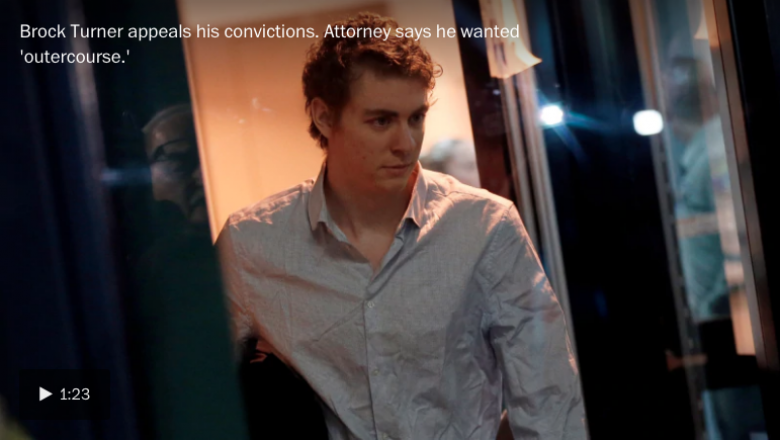 Brock Turner Appeals His Pathetic Sentence, Claiming He Only Wanted 'Outercourse""