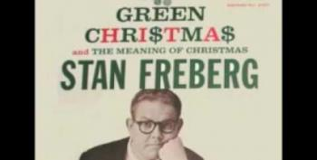 Open Thread - Stan Freberg Green Chri$tma$