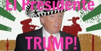 Donald Trump, You're Hired El Presidente!