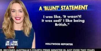 Fox & Friends Tries To 'Dixie Chick' Actress Emily Blunt