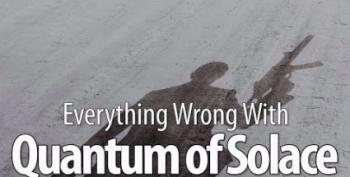 Open Thread - Everything Wrong With Quantum Of Solace