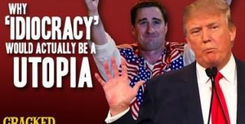 Actually, Idiocracy Would Be Better Than A Trump Presidency