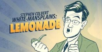 Ladies, Please! Colbert White-Mansplains 'Lemonade'