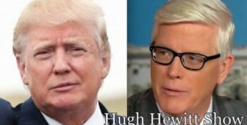 Even Hugh Hewitt Can't Bring Trump Down Off The Ledge
