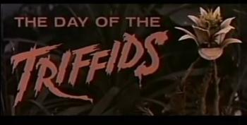 C&L's Saturday Night Chiller Theater:  Day Of The Triffids