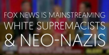 Fox News Serves As Republican State TV, Mainstreams Nazis, White Supremacists