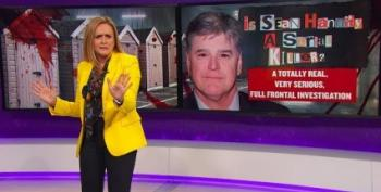 Watch Samantha Bee Explain Why Sean Hannity Might Be A Serial Killer!