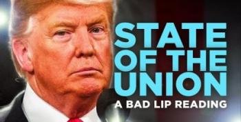The Bad Lip Reading Of Trump's SOTU Is What We Need Today
