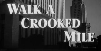 C&L's Sat Nite Chiller Theater: Walk A Crooked Mile (1948)