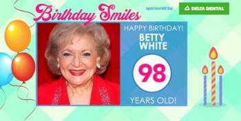 Friday News Dump: Don't Worry, It's Only Betty White's Birthday -- And Other News