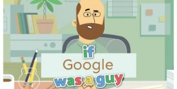 If Google Was A Guy - Quarantine Edition