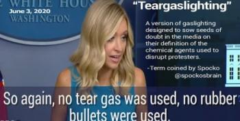 Don't Believe Your Watering Eyes. Kayleigh McEnany's Teargaslighting