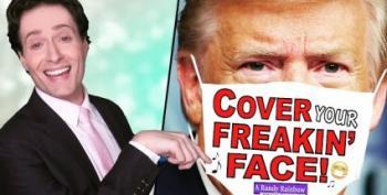 Randy Rainbow Tells Trump: Put On A Freakin' Mask!